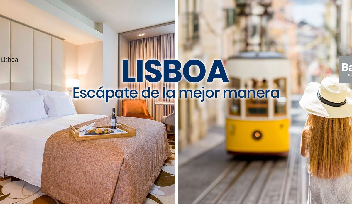 Occidental Lisboa: la mejor manera de escaparte a Lisboa